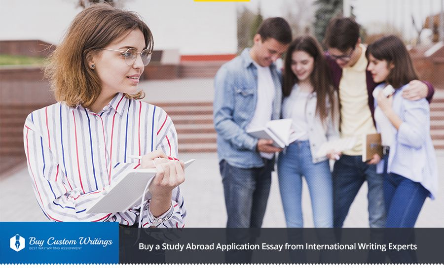 Proven Reasons to Buy a Study Abroad Application Essay From Us