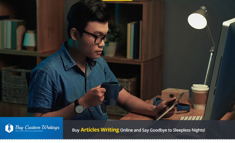 Buy Articles Writing Online and Say Goodbye to Sleepless Nights!