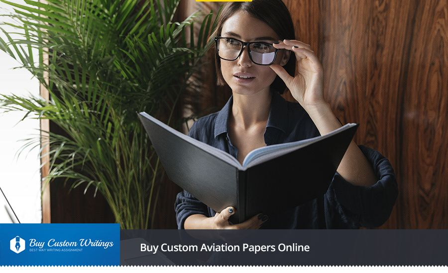 Buy Custom Aviation Papers Online