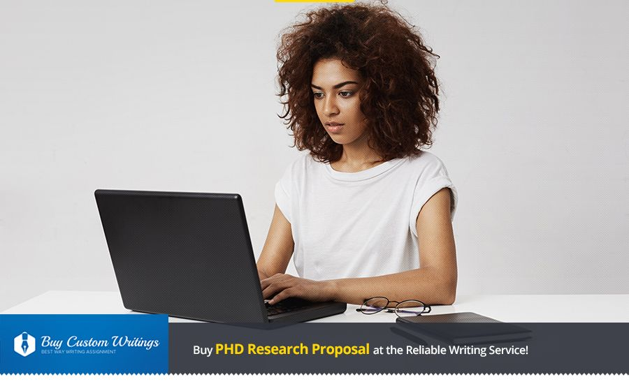 Buy PHD Research Proposal Here and We Will Take You Closer to Your Academic Success!